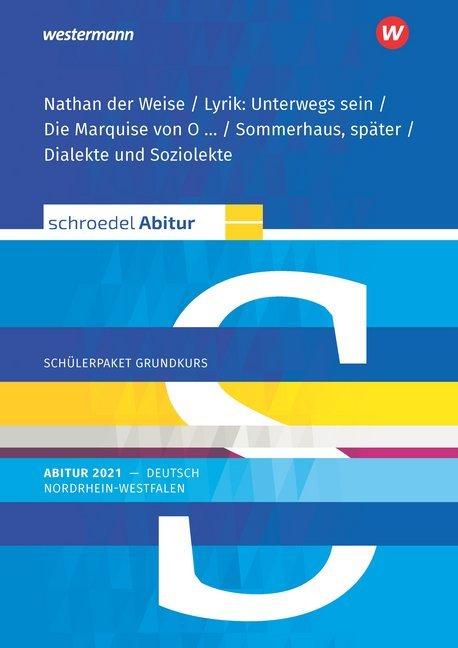 Schroedel Abitur - Ausgabe für Nordrhein-Westfalen 2021. Deutsch. Schülerpaket Grundkurs als Buch
