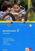 deutsch.punkt 2. Arbeitsheft. 6. Schuljahr. Gymnasium