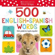 My First 500 English/Spanish Words / Mis primeras 500 palabras INGLES-ESPANOL Bilingual Book: Scholastic Early Learners (My First)