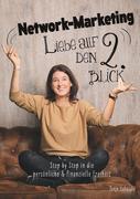 Network-Marketing, Liebe auf den 2.Blick