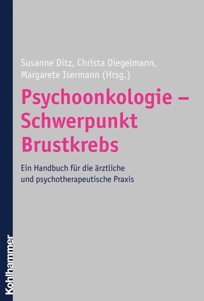 Psychoonkologie - Schwerpunkt Brustkrebs als Bu...