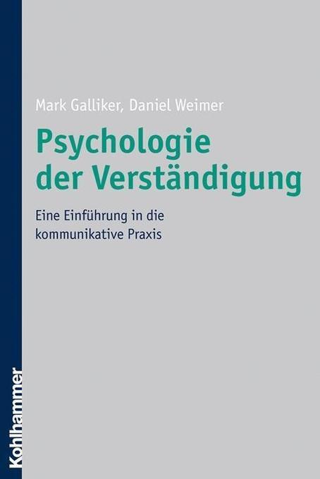 Psychologie der Verständigung als Buch von Mark...