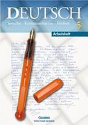 Deutsch. Sprache Kommunikation Medien 5. Arbeitsheft. Neubearbeitung. Neue Rechtschreibung