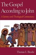 The Gospel According to John: A Literary and Theological Commentary