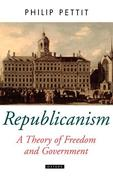 Republicanism a Theory of Freedom and Government