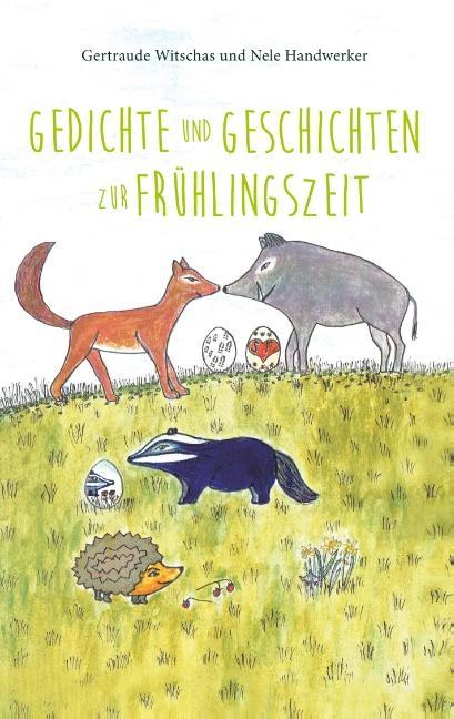 Gedichte und Geschichten zur Frühlingszeit als Buch (kartoniert)