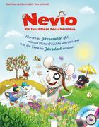 Nevio, die furchtlose Forschermaus (5). Warum es Jahreszeiten gibt, wie aus Blüten Früchte werden und was die Tiere im Jahreslauf erleben