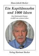 Ein Kapitänssohn und 1000 Ideen