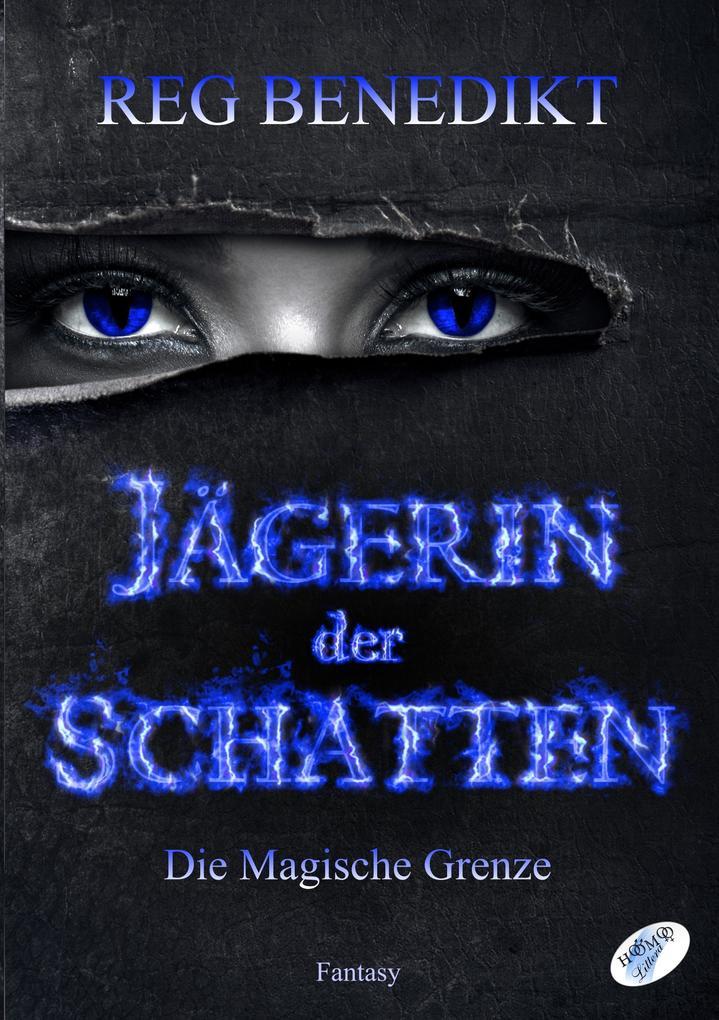 Jägerin der Schatten als Buch