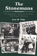 The Stonemans: An Appalachian Family and the Music That Shaped Their Lives