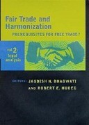 Fair Trade and Harmonization: Legal Analysis