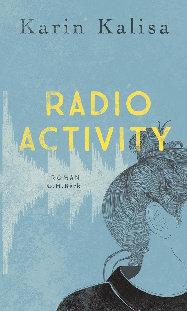 Radio Activity als Buch (gebunden)