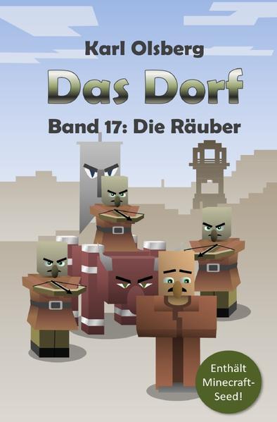 Das Dorf Band 17: Die Räuber als Buch (gebunden)
