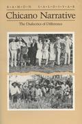 Chicano Narrative: Dialectics of Difference