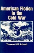 American Fiction in the Cold War