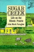 Sugar Creek: Life on the Illinois Prairie