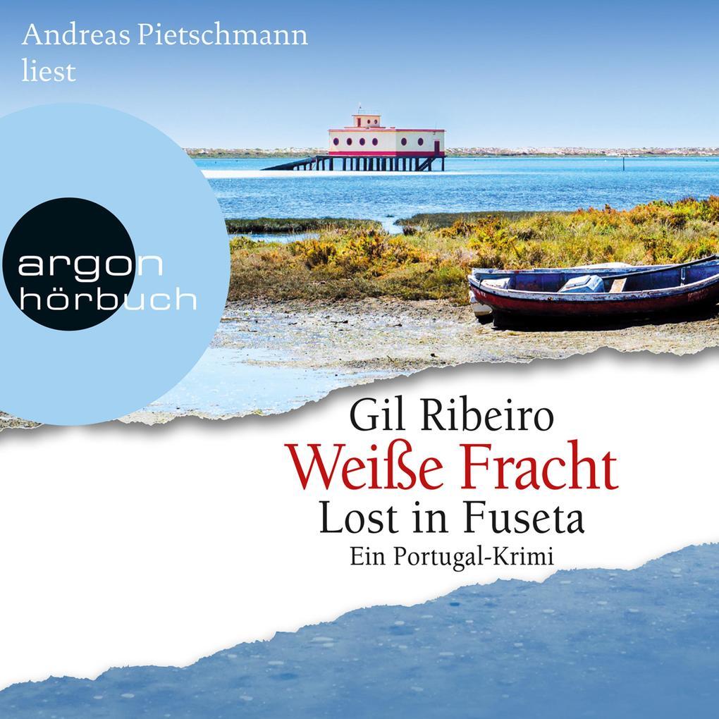 Weiße Fracht - Lost in Fuseta (Gekürzte Lesung) als Hörbuch Download