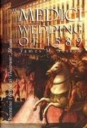 The Medici Wedding of 1589: Florentine Festival as Theatrum Mundi