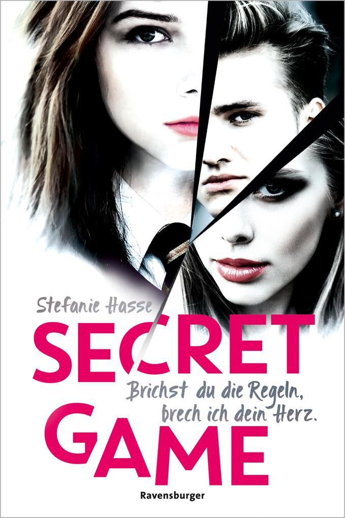 Secret Game. Brichst du die Regeln, brech ich dein Herz als eBook