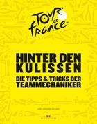 Hinter den Kulissen der Tour de France