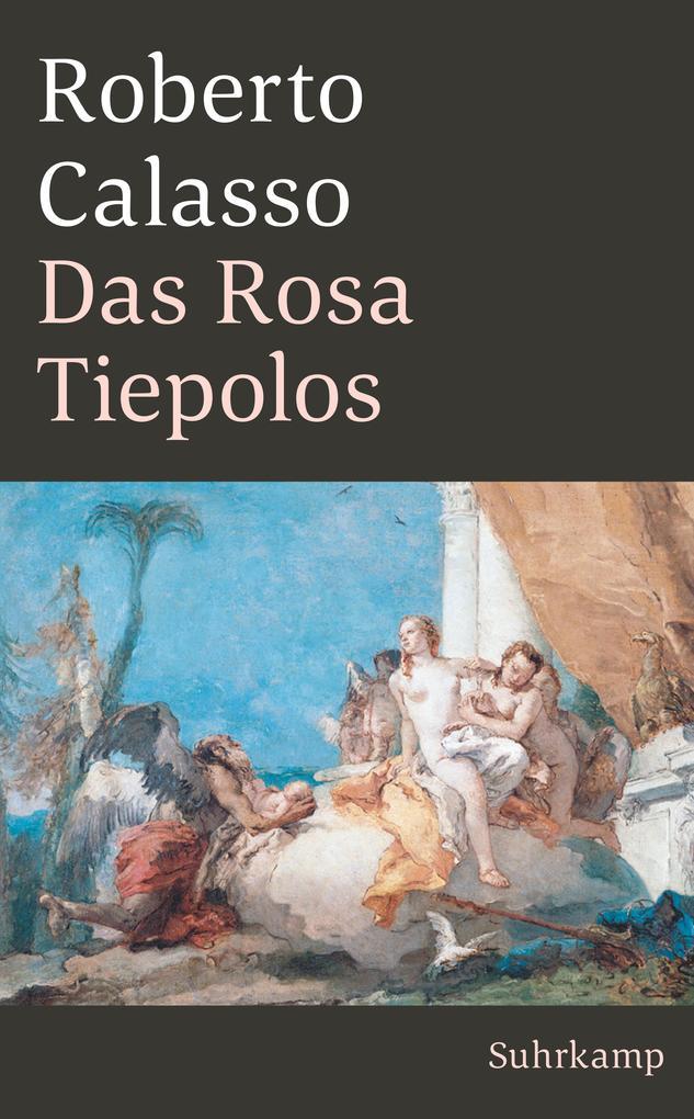 Das Rosa Tiepolos als Taschenbuch