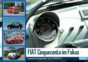 Fiat Cinquecento im Fokus (Wandkalender 2020 DIN A3 quer)
