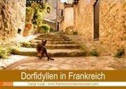 Dorfidyllen in Frankreich (Wandkalender 2020 DIN A3 quer)