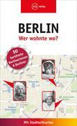 Berlin - Wer wohnte wo?