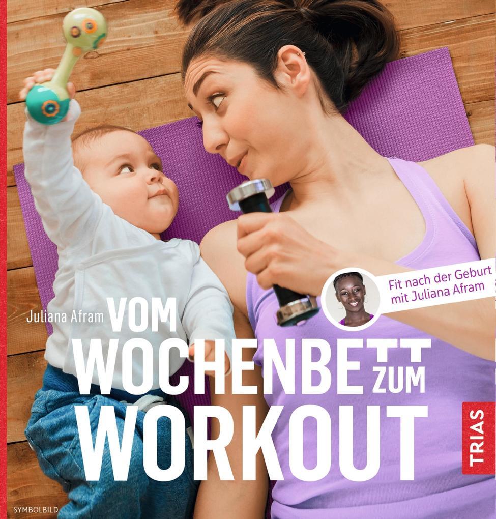 Vom Wochenbett zum Workout als eBook