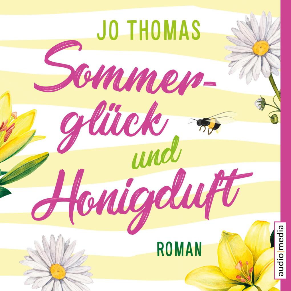 Sommerglück und Honigduft als Hörbuch Download