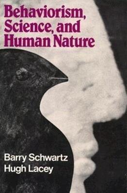Behaviorism, Science, and Human Nature als Taschenbuch