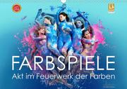 FARBSPIELE - Akt im Feuerwerk der Farben (Wandkalender 2020 DIN A3 quer)