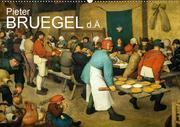 Pieter Bruegel d.Ä. (Wandkalender 2020 DIN A2 quer)