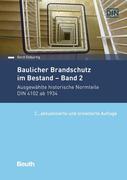 Baulicher Brandschutz im Bestand: Band 2