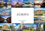 Europa Die Hauptstädte (Wandkalender 2020 DIN A2 quer)