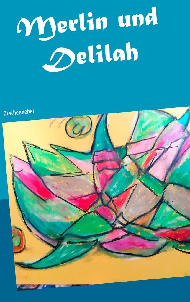 Merlin und Delilah als Buch