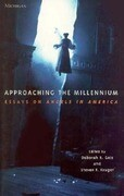 Approaching the Millennium: Essays on Angels in America