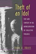 Theft of an Idol: Text and Context in the Representation of Collective Violence
