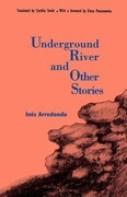 Underground River and Other Stories