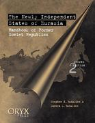 The Newly Independent States of Eurasia: Handbook of Former Soviet Republics, 2nd Edition