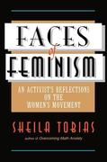 Faces of Feminism: An Activist's Reflections on the Women's Movement