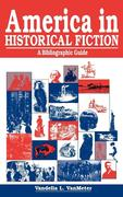 America in Historical Fiction: A Bibliographic Guide