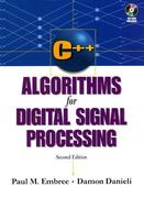 C++ Algorithms for Digital Signal Processing [With *]
