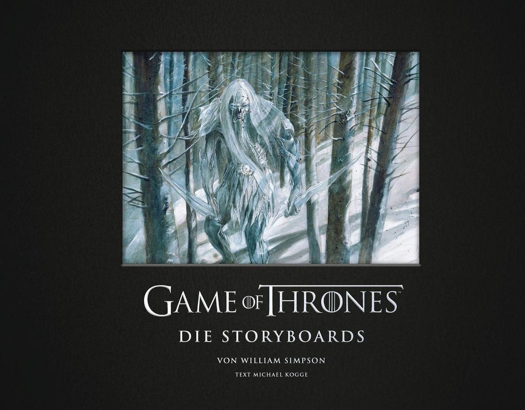 Game of Thrones - Die Storyboards als Buch