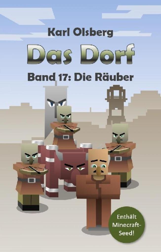 Das Dorf Band 17: Die Räuber als eBook
