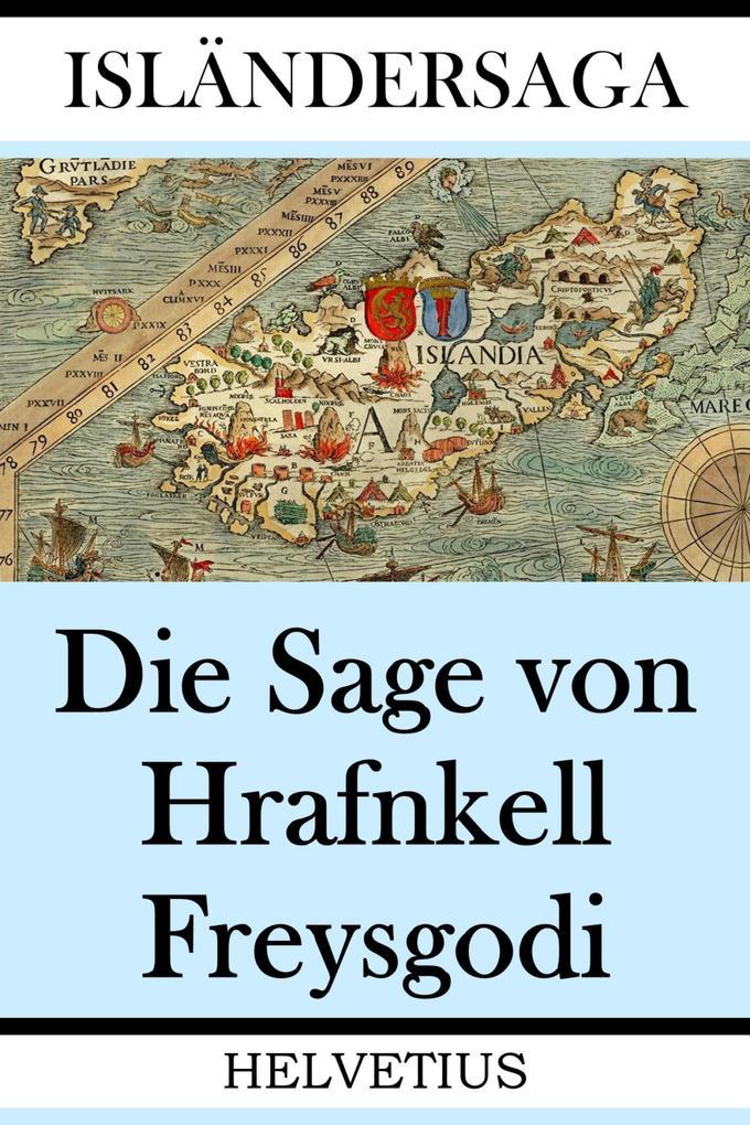 Die Sage von Hrafnkell Freysgodi als eBook epub