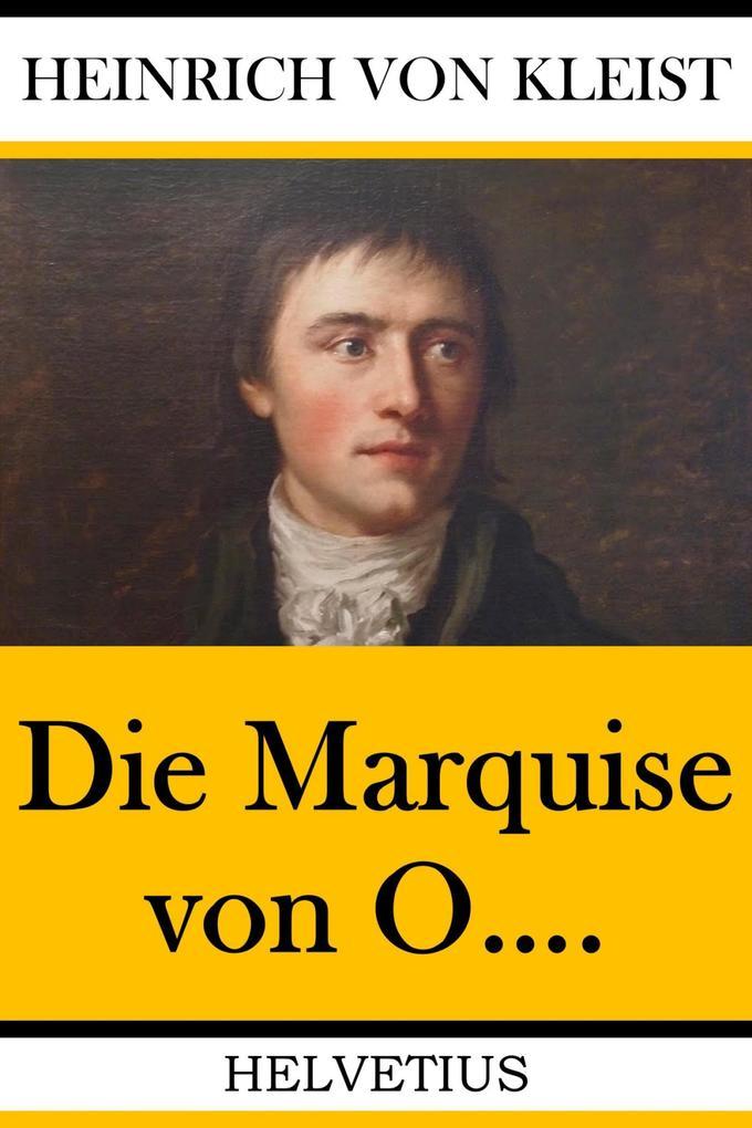 Die Marquise von O.... als eBook epub