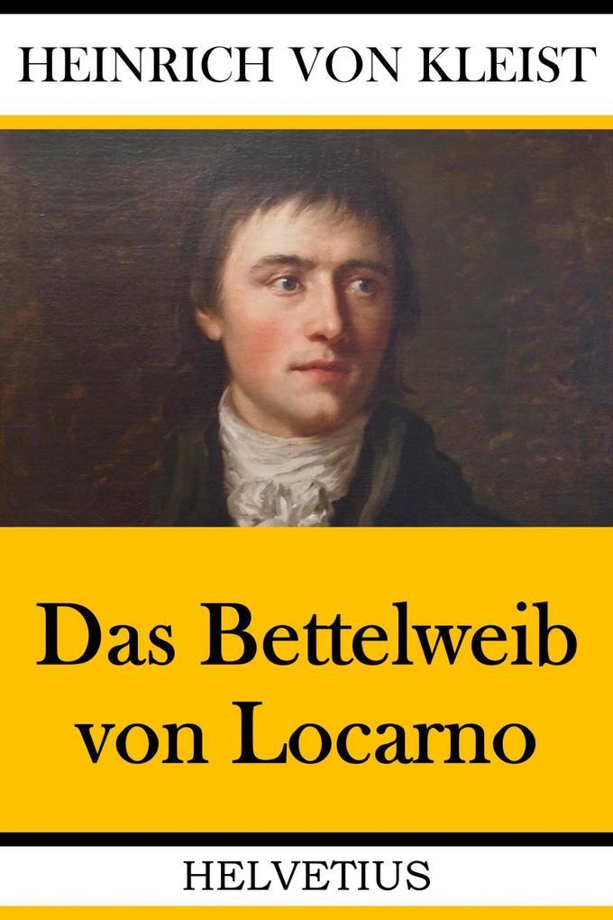 Das Bettelweib von Locarno als eBook