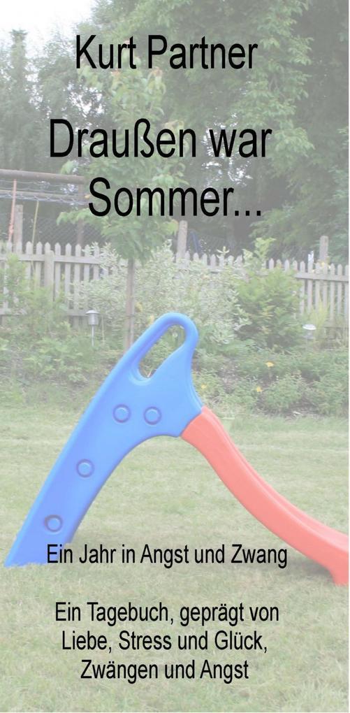 Draußen war Sommer... als eBook
