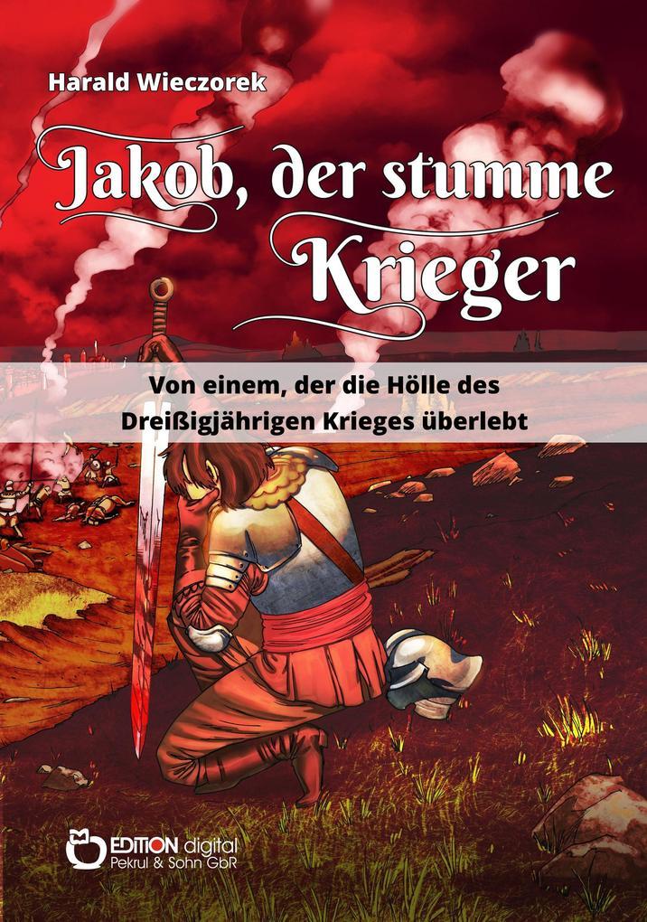 Jakob, der stumme Krieger als eBook